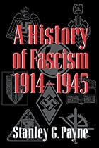 A History of Fascism, 1914-1945 by Stanley…