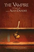 The Vampire: A Casebook by Alan Dundes