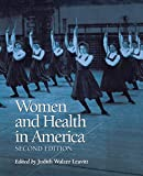 Leavitt, Judith Walzer: Women and Health in America: Historical Readings