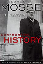 Confronting history : a memoir by George L.…