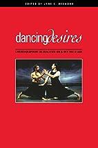 Dancing Desires: Choreographing Sexualities…