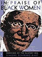 In Praise of Black Women, Volume 2: Heroines…