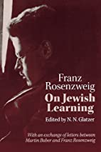 On Jewish Learning by Franz Rosenzweig