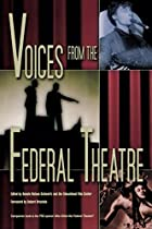 Voices from the Federal Theatre by Bonnie…