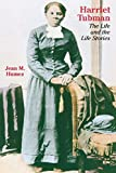 Humez, Jean McMahon: Harriet Tubman: The Life and the Life Stories