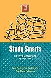 Kesselman-Turkel, Judi: Study Smarts: How to Learn More in Less Time (Study Smart Series)