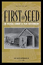 First the Seed: The Political Economy of…
