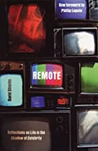 Remote: Reflections on Life in the Shadow of…