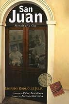 San Juan: Memoir of a City (THE AMERICAS) by…