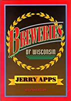 Breweries of Wisconsin by Jerry Apps