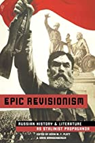 Epic Revisionism: Russian History and…