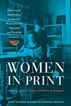 Women in Print: Essays on the Print Culture…