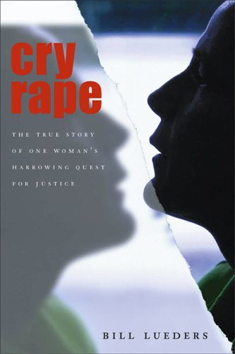 cry-rape-the-true-story-of-one-womans-harrowing-quest-for-justice