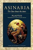 Asinaria by Titus Maccius Plautus