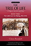 Morgentaler, Goldie: The Tree of Life: The Cattle Cars Are Waiting, 1942-1944