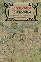Petersburg/Petersburg: Novel and City,…