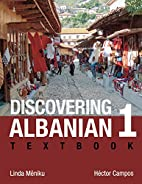Discovering Albanian I Textbook by Linda…