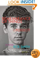 Remembrance of Things I Forgot: A Novel