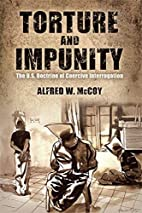 Torture and Impunity: The U.S. Doctrine of…