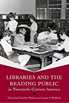 Libraries and the Reading Public in…
