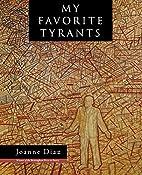 My Favorite Tyrants (Wisconsin Poetry…