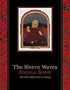 The Sleeve Waves by Angela Sorby