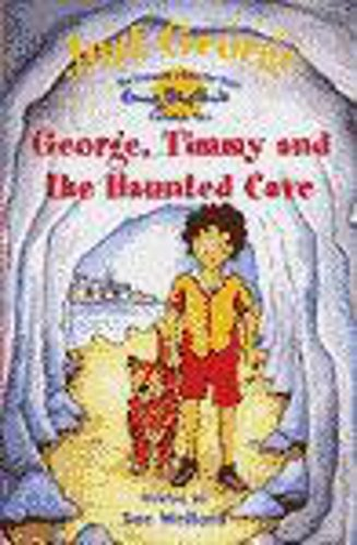 Good - Just George: 1 George, Timmy and The Haunted Cave - Welford, Sue, Blyton,