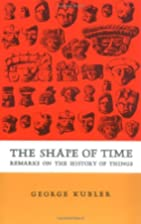 The Shape of Time: Remarks on the History of…