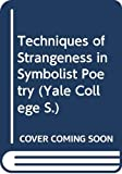 Kugel, James L.: Techniques of Strangeness in Symbolist Poetry (Yale College)