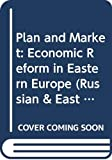 Bornstein, Morris: Plan and Market: Economic Reform in Eastern Europe