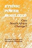 Adam, Heribert: Ethnic Power Mobilized: Can South Africa Change?