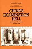 Miyazaki, Ichisada: China&#39;s Examination Hell: The Civil Service Examinations of Imperial China