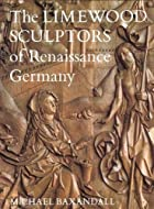 The Limewood Sculptors of Renaissance…