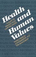 Health and Human Values: A Guide to Making…