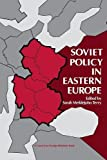 Terry, Sarah Meiklejohn: Soviet Policy in Eastern Europe