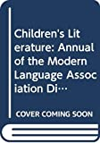 Butler, Francelia: Children's Literature: Annual of the Modern Language Association Division on Children's Literature and the Children's Literature Association