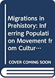 Irving Rouse: Migrations in Prehistory: Inferring Population Movement from Cultural Remains