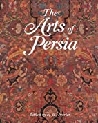 The Arts of Persia by R. W. Ferrier