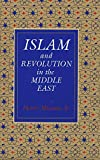 Munson, Henry: Islam and Revolution in the Middle East