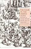 Mollat, Michel: The Poor in the Middle Ages: An Essay in Social History