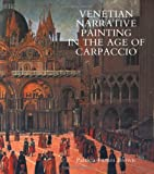 Brown, Patricia Fortini: Venetian Narrative Painting in the Age of Carpaccio