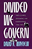 Mayhew, David R.: Divided We Govern: Party Control, Lawmaking, and Investigations, 1946-1990