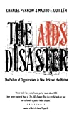 Perrow, Charles: The AIDS Disaster: The Failure of Organizations in New York and the Nations