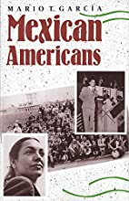 Mexican Americans: Leadership, Ideology, and…