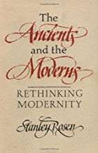 The Ancients and the Moderns: Rethinking…