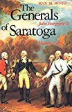 Mintz, Max M.: The Generals of Saratoga: John Burgoyne & Horatio Gates