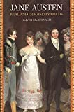MacDonagh, Oliver: Jane Austen: Real and Imagined Worlds
