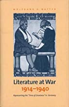 Literature at War, 1914-1940: Representing…