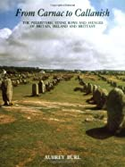 From Carnac To Callanish: The Prehistoric…