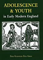 Adolescence and Youth in Early Modern…